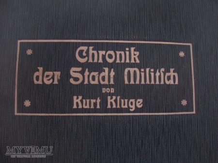 CHRONIK DER STADT MILITSCH VON KURT KLUGE