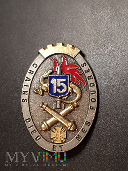 Pamiątkowa odznaka 15 Pułku Artylerii _ Francja