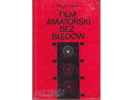 FILM AMATORSKI BEZ BŁĘDÓW