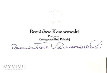 Autograf od Bronisława Komorowskiego