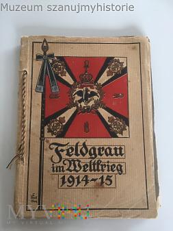 Feldgrau im Weltkrieg 1914-1915