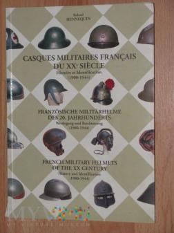 Casques Militaires Francais..[vI-'45], R.Hennequin