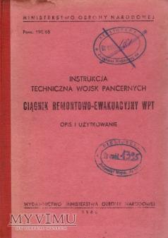 Ciągnik remontowy WPT. Instrukcja z 1966 r.