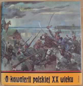 O kawalerii polskiej XX wieku - 1991