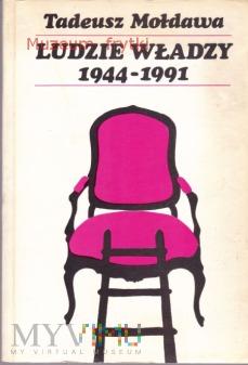 LUDZIE WŁADZY 1944 - 1991