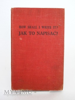 How shall I write it? Jak to napisac?
