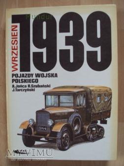 Wrzesień 1939 Pojazdy Wojska Polskiego