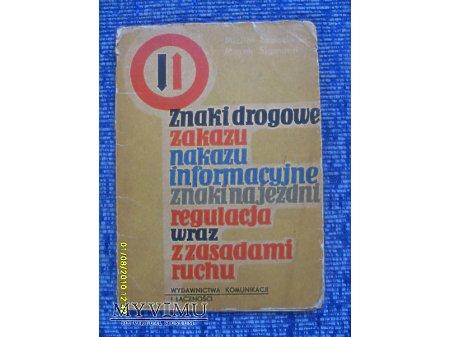 Znaki drogowe(...)wraz z zasadami ruchu-1962r.
