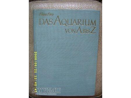 Das aquarium von A bis Z-Hans Frey-1966r.