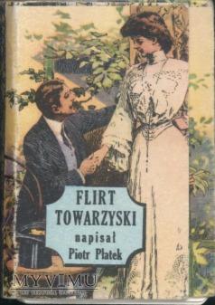 Flirt towarzyski [Piotr Płatek]